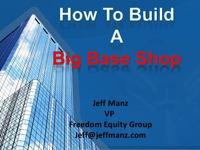Jeff Manz VP Freedom Equity Group Jeff@jeffmanz.com