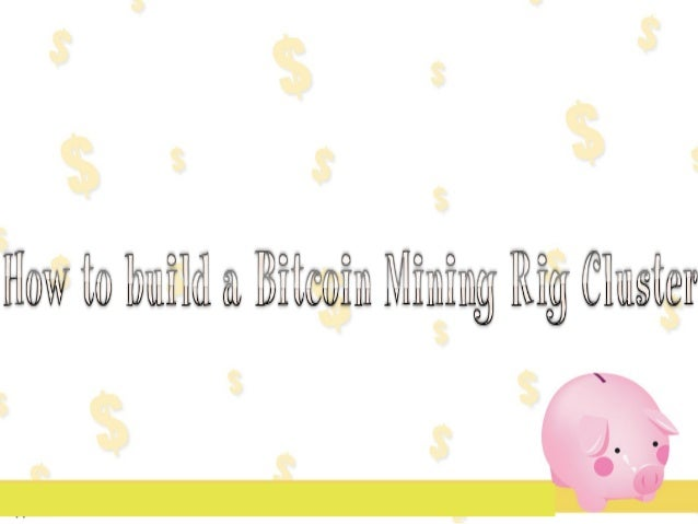 10 steps to implement and deploy your Bitcoin Mining Rigs 1. Setup bitcoin mining pool accounts Assuming you are not solo ...