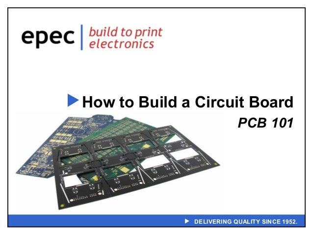  How to Build a Circuit Board PCB 101   DELIVERING QUALITY SINCE 1952.
