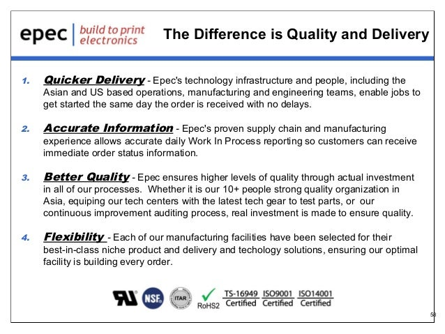 The Difference is Quality and Delivery 1.  Quicker Delivery - Epec's technology infrastructure and people, including the  ...