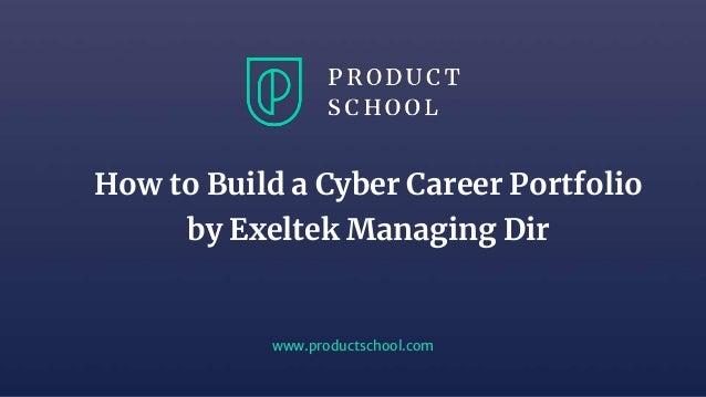 How to Build a Cyber Career Portfolio by Exeltek Managing Dir