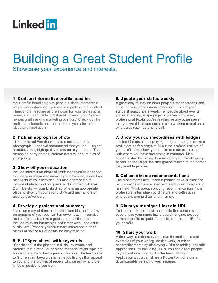 Building a Great Student ProfileShowcase your experience and interests.1. Craft an informative profile headline           ...