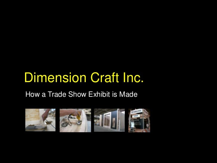 Dimension Craft Inc.How a Trade Show Exhibit is Made