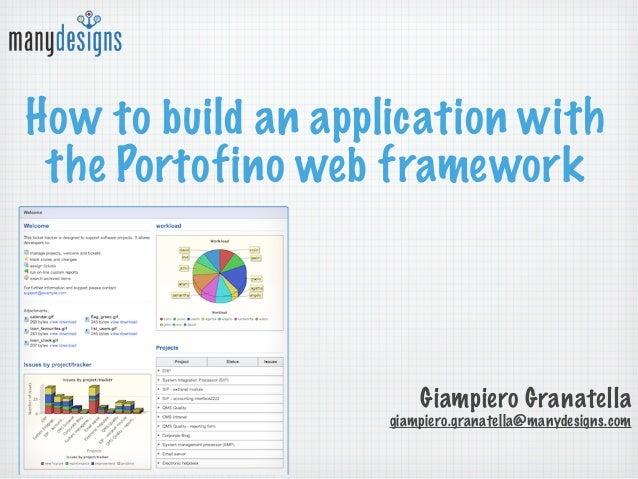 How to build an application with the Portofino web framework                        Giampiero Granatella                  ...