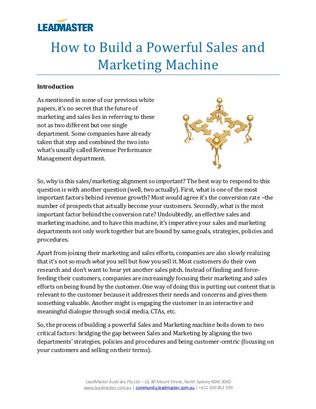 How to Build a Powerful Sales and            Marketing MachineIntroductionAs mentioned in some of our previous whitepapers...