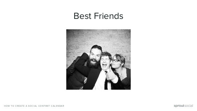 HOW TO CREATE A SOCIAL CONTENT CALENDAR Best Friends