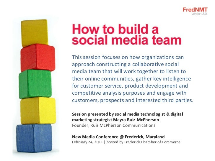 This session focuses on how organizations can approach constructing a collaborative social media team that will work toget...