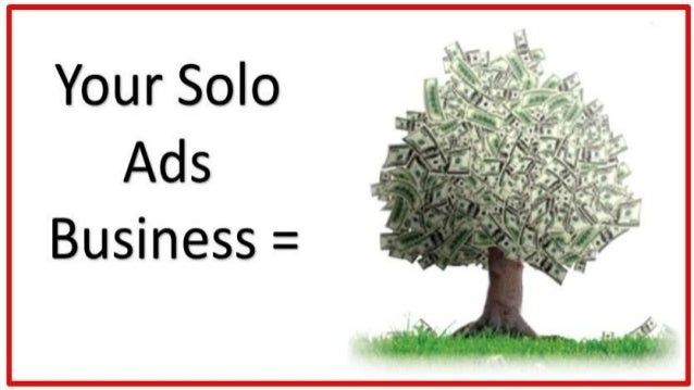 How to a solo ad business....