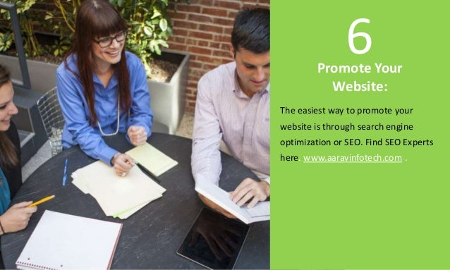Promote Your Website: The easiest way to promote your website is through search engine optimization or SEO. Find SEO Exper...
