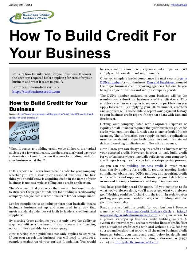 January 21st, 2014  Published by: marcocarbajo  How To Build Credit For Your Business Not sure how to build credit for you...