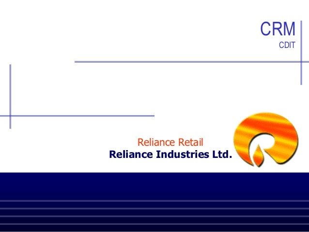 CRM CDIT  Reliance Retail Reliance Industries Ltd.