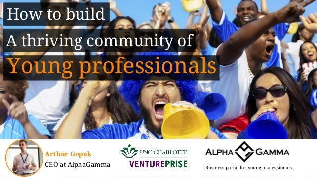 How to build a thriving online community of young professionals