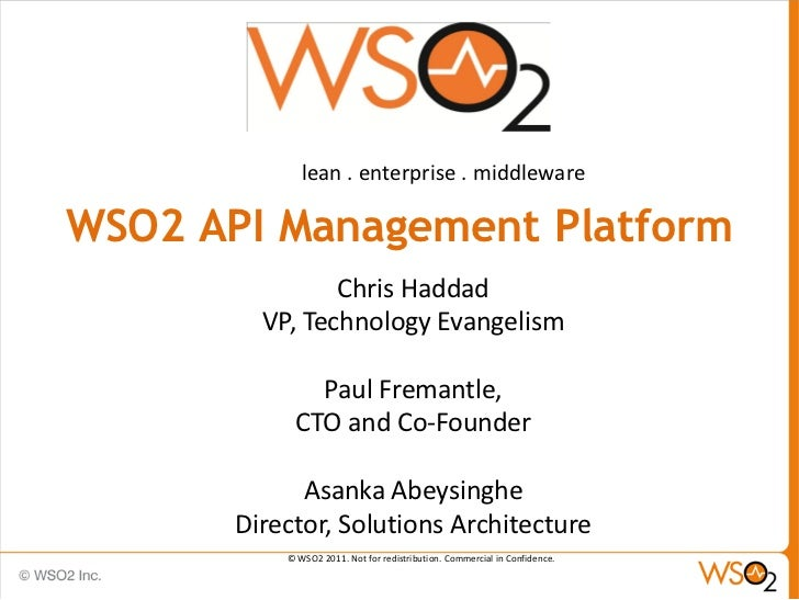 lean . enterprise . middlewareWSO2 API Management Platform                Chris Haddad         VP, Technology Evangelism  ...