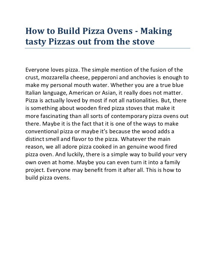 How to Build Pizza Ovens - Making tasty Pizzas out from the stove<br />Everyone loves pizza. The simple mention of the fus...
