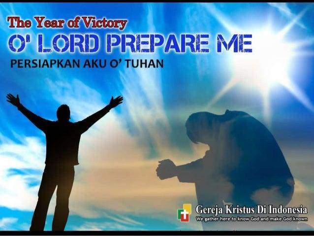 PREPARE YOUR RELATIONSHIPS O Lord Prepare Me persiapkan hubungan-hubungan anda