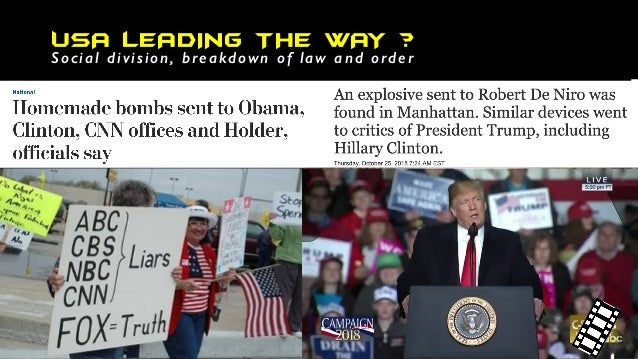 USA LEADING THE WAY ? Social division, breakdown of law and order The Cult of Trump