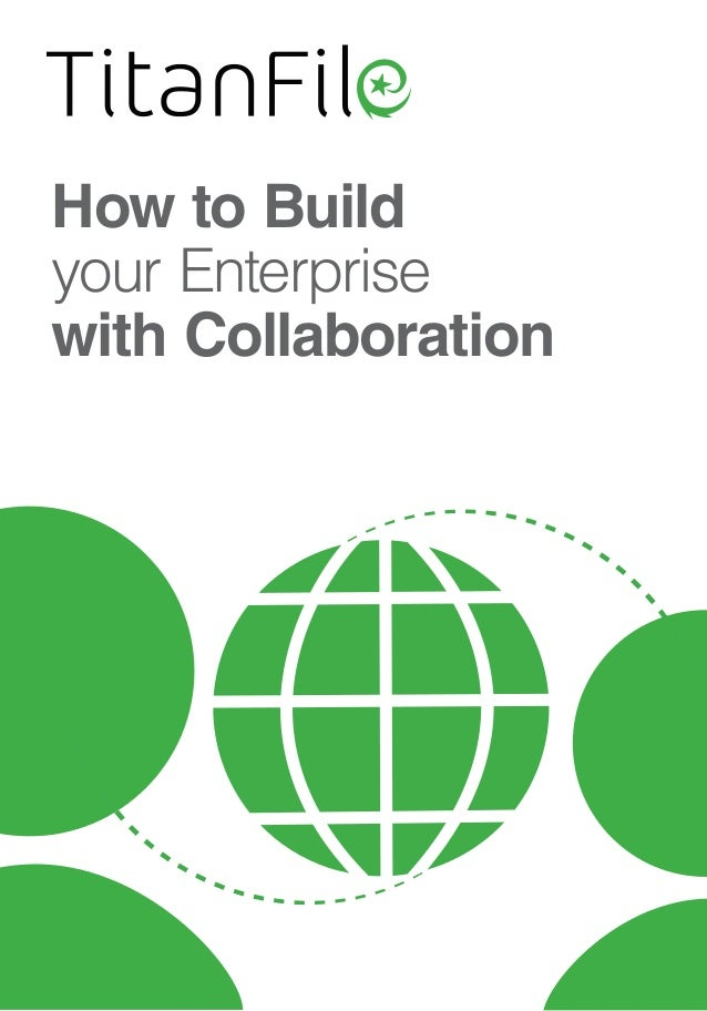How to Build your Enterprise with Collaboration
