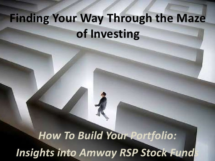 Finding Your Way Through the Maze            of Investing      How To Build Your Portfolio: Insights into Amway RSP Stock ...