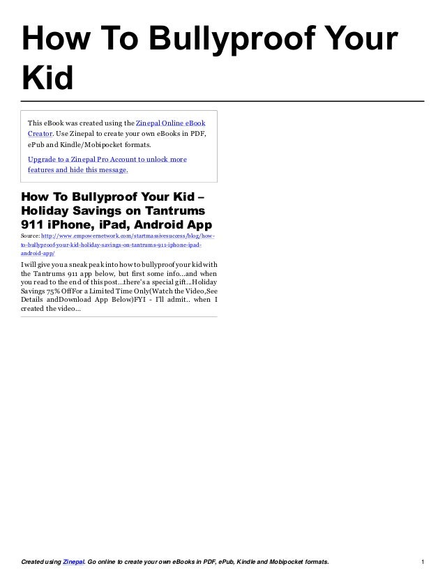 How To Bullyproof YourKid  This eBook was created using the Zinepal Online eBook  Creator. Use Zinepal to create your own ...