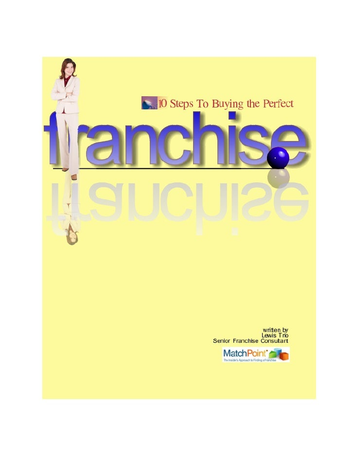 By Lewis Trio     I     've been in the franchise industry for twenty years. I've been the           president of my own f...