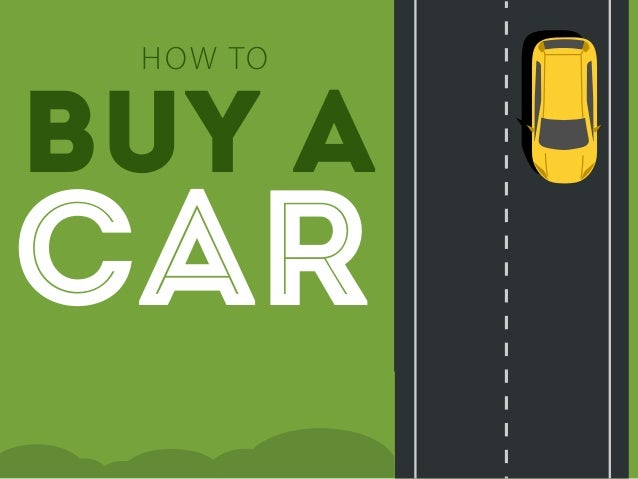 buy a CAR HOW TO