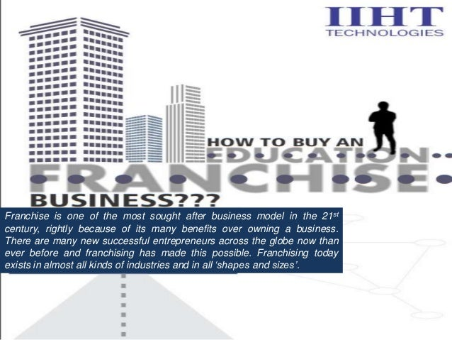 Franchise is one of the most sought after business model in the 21st century, rightly because of its many benefits over ow...
