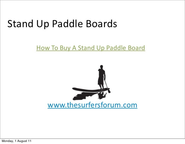 Stand Up Paddle Boards                      How To Buy A Stand Up Paddle Board                        ...
