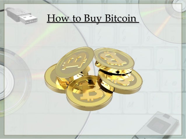 How to Buy BitcoinHow to Buy Bitcoin