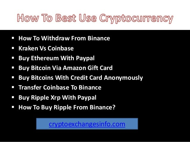 How to Best Use Cryptocurrency