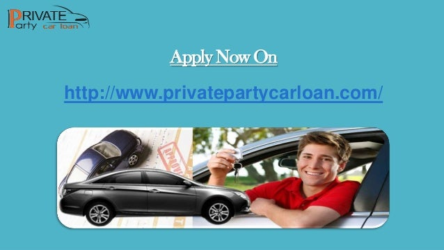 Get Used Car Loan From Private Party With Plans Matching
