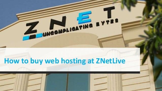 How to buy web hosting at ZNetLive