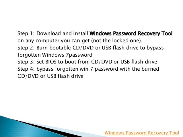 how to get into laptop when forgot password windows 7