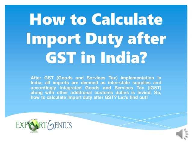How is import duty calculated in india? Quora.