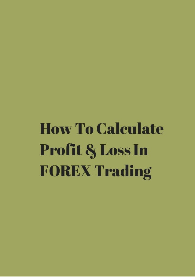 Profit calculation in forex
