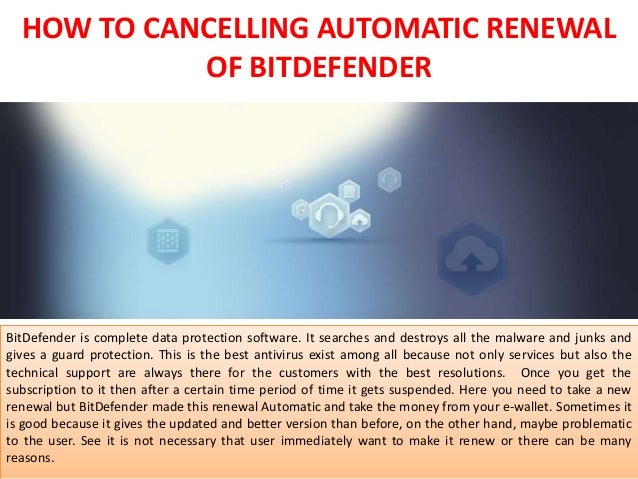 How to cancelling automatic renewal of bitdefender