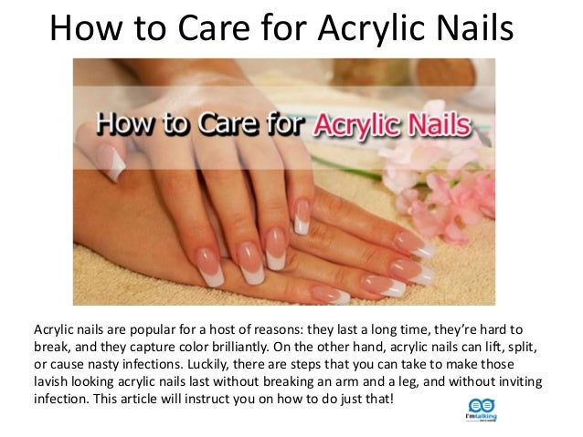 How To Care For Acrylic Nails Are Popular A Host Of Reasons