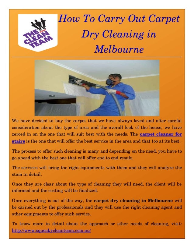 How To Carry Out Carpet Dry Cleaning in Melbourne We have decided to buy the carpet that we have always loved and after ca...