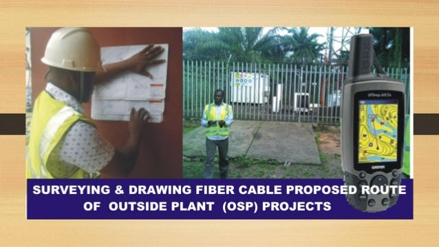 HOW TO CARRY OUT ROUTE SURVEY FOR FIBER PROJECT IMPLEMENTATION .