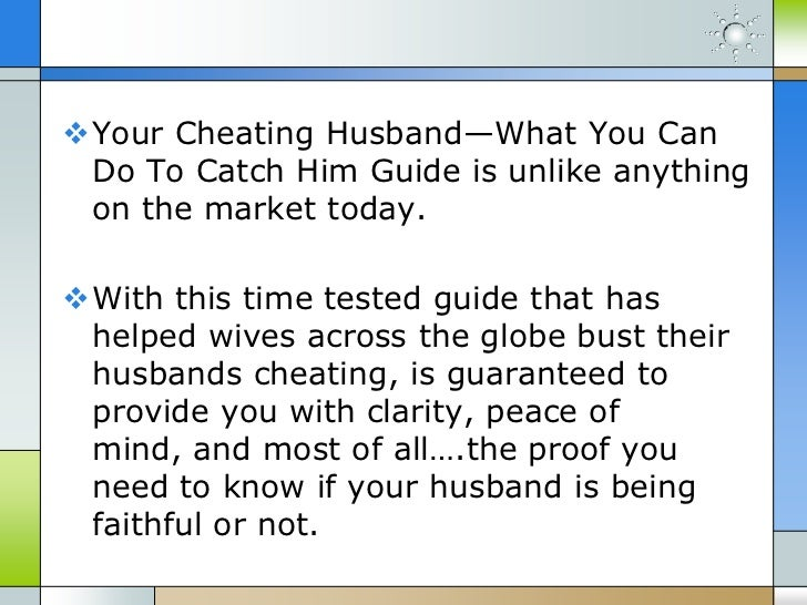 Ways to catch my husband cheating