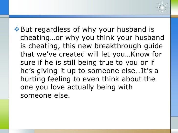 How To Tell If Your Husband Is Even then Cheating