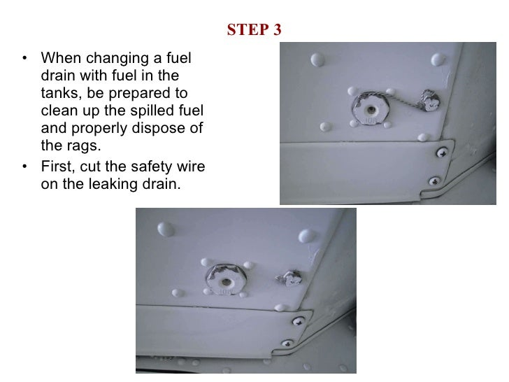 How to change Cessna leaking fuel drain
