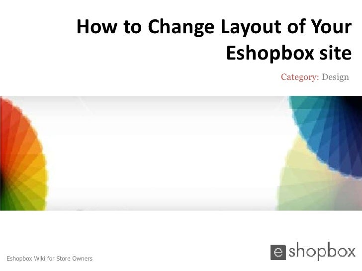 How to Change Layout of Your                                       Eshopbox site                                          ...