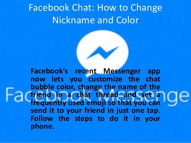 facebook chat how to change nickname and color in messenger. Black Bedroom Furniture Sets. Home Design Ideas