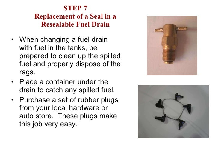 How to change Piper leaking fuel drain