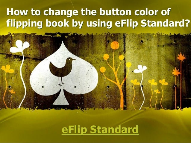 eFlip StandardHow to change the button color offlipping book by using eFlip Standard?