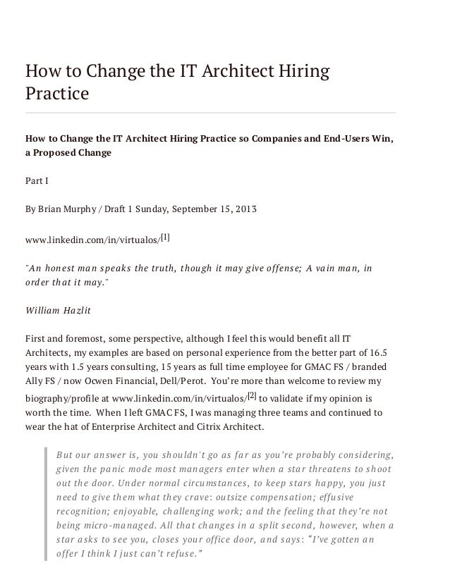 How to Change the IT Architect Hiring Practice How to Change the IT Architect Hiring Practice so Companies and End-Users W...