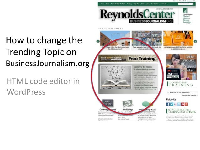 How to change the  Trending Topic on  BusinessJournalism.org  HTML code editor in  WordPress