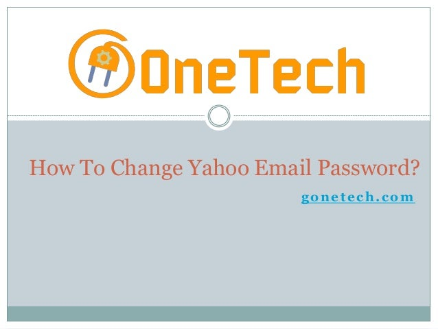 gonetech.com How To Change Yahoo Email Password?