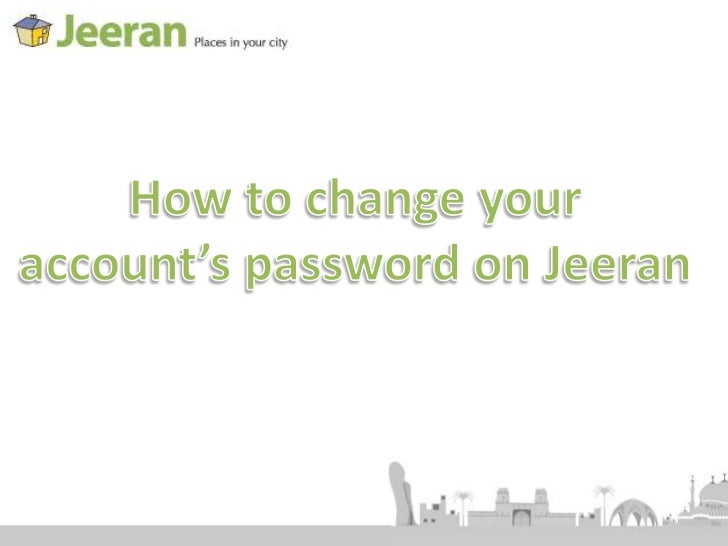How to change your account's password on Jeeran<br />