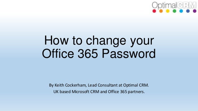 how to change your office 365 password. Black Bedroom Furniture Sets. Home Design Ideas
